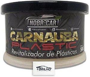 Carnaúba Plastic Revitalizador de Plásticos 500g Nobre Car