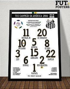 Pôster Santos Tri Campeão da Libertadores 2011 - 29,7 x 42 cm (A3)