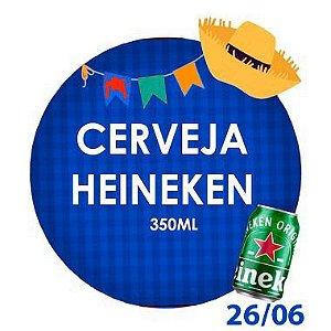 CERVEJA HEINEKEN (350ml)- RETIRADA SOMENTE NO DIA DA FESTA COM HORÁRIO PREVIAMENTE AGENDADO - 26 de junho