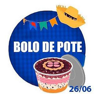 BOLO DE POTE -  RETIRADA SOMENTE NO DIA DA FESTA COM HORÁRIO PREVIAMENTE AGENDADO 26 DE JUNHO