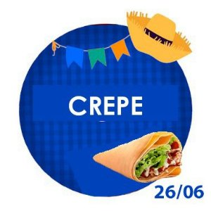 CREPE SALGADO - RETIRADA SOMENTE NO DIA DA FESTA COM HORÁRIO PREVIAMENTE AGENDADO 26 DE JUNHO