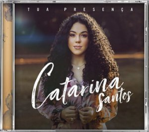 CD Tua presença - Catarina Santos