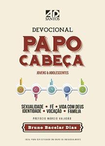Livro Devocional Papo Cabeça - Bruno Bacelar Dias