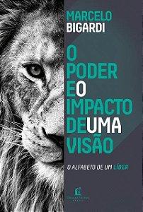 Livro O Poder e o Impacto de uma visão