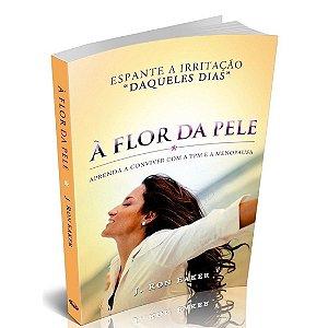 Livro Á Flor da Pele- J. Ron Eaker