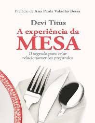Livro A Experiência da Mesa-Devi Titus
