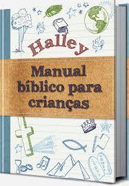 Livro Halley Manual Bíblia para Crianças
