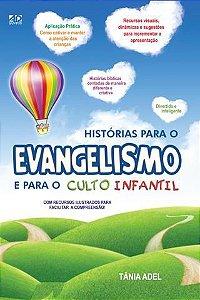 Livro História para o Evangelismo e para o Culto Infantil