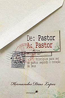 Livro De Pastor para Pastor - HERNANDES DIAS LOPES