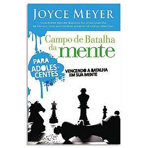 Livro Campo de batalha da mente para Adolescente - Joyce Meyer
