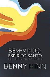 Livro Bem-vindo, Espírito Santo-Benny Hinn