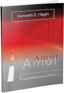 Livro Amor O caminho para vitória- Kenneth E.Hagin