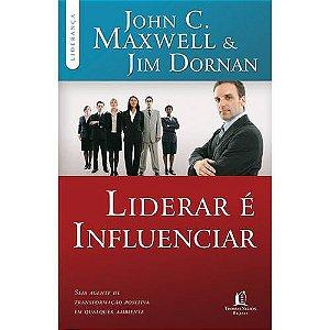 LIVRO LIDERAR É INFLUENCIAR- JOHN C.MAXWELL