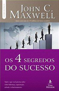 LIVRO OS 4 SEGREDOS DO SUCESSO- JOHN C.MAXWELL