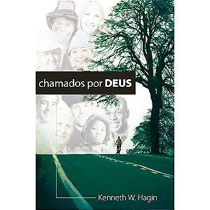 Livro Chamados por Deus-kenneth W. Hagin