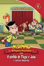 DVD Midinho O Pedido de Tiago e João e outras histórias - vol 06 NT