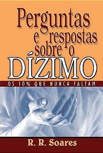 Livro Perguntas e Respostas sobre o Dízimo - R. R. Soares