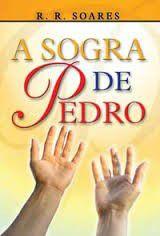 Livro A sogra de Pedro - R. R. Soares