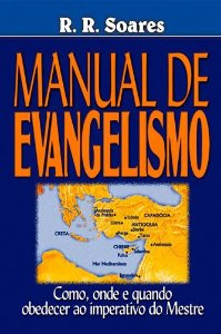 Livro Manual do Evangelismo - R. R. Soares