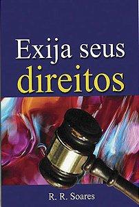 Livro Exija seus Direitos - R. R. Soares