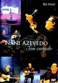 DVD NANI AZEVEDO SOU CURADO