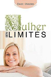 Livro Mulher Sem Limites - Daisy W. Osborn