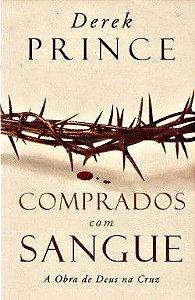 Livro Comprados com Sangue - Derek Prince