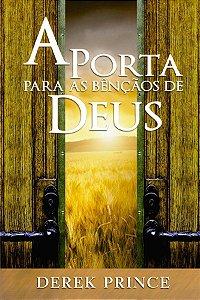 Livro A porta para as Bênçãos de Deus - Derek Prince