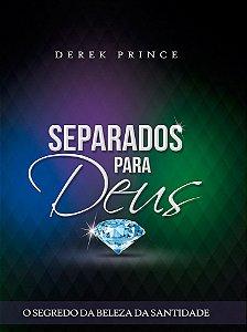 Livro Separados para Deus - Derek Prince