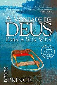 Livro A Vontade de Deus para a sua Vida - Derek Prince