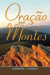 Livro Oração que transporta Montes - Gordon Lindsay