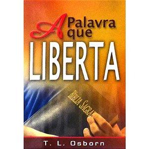 Livreto-A Palavra que liberta-T. L. Osborn