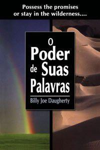 Livro O Poder de Suas Palavras - Billy Joe Daugherty