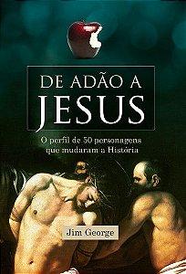 Livro de Adão a Jesus - Jim George