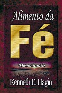 Livro Alimento da Fé - Kenneth E. Hagin