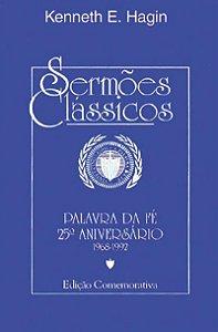 Livro Sermões Clássicos - Kenneth E. Hagin