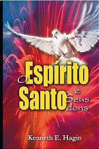 Livro O Espírito Santo e Seus Dons - Kenneth E. Hagin
