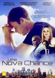 """DVD UMA NOVA CHANCE """" ÀS VEZES, VOCÊ TEM DE PERDER TUDO PARA ENCONTRAR O QUE REALMENTE IMPORTA."""""""