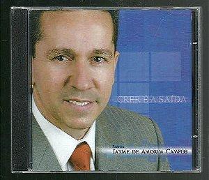 CD Crer é a saída-Pr Jayme Vol.1