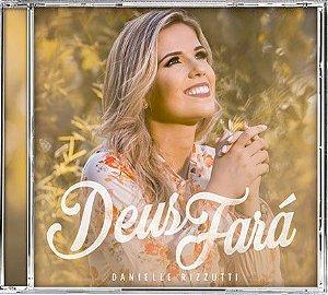CD Deus Fará-Danielle Rizzutti