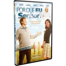 DVD - Por que Eu, Senhor?