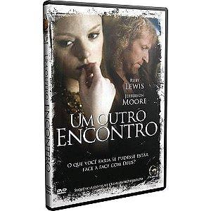 """DVD UM OUTRO ENCONTRO """"O QUE VOCÊ FARIA SE PUDESSE ESTAR FACE A FACE COM DEUS?"""""""