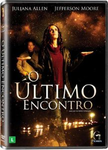 DVD O ÚLTIMO ENCONTRO  - COM JULIANA ALLEN E JEFFERSON MOORE