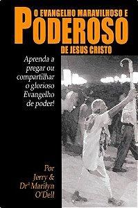 Livro O Evangelho Maravilhoso e Poderoso de Jesus Cristo - Jerry & Dra. Marilyn O'Dell