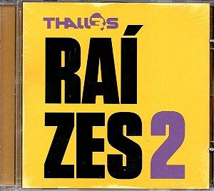 CD Raízes 2-Thalles