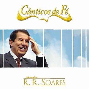 CD Cânticos de Fé-Missionário R.R.Soares