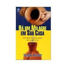 Livro Há um Milagre em Sua Casa - Tommy Barnett