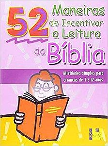 Livro 52 maneiras de incentivar a leitura da bíblia-Nancy S. Williamson