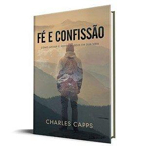 Livro Fé e Confissão - Charles Capps