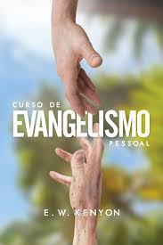 Curso de Evangelismo Pessoal-E.W.Kenyon